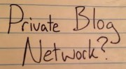 Why Will Private Blog Network Still Continue to Work?