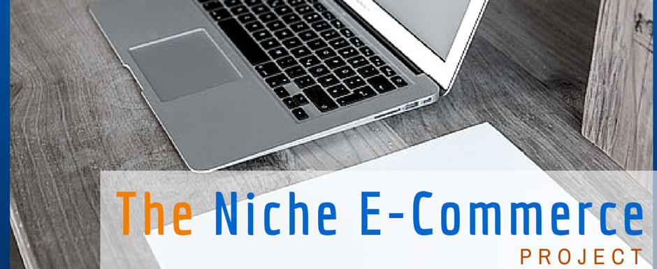 Welcome to The Niche E-Commerce Project