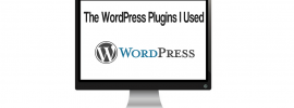 The WordPress Plugins I Used